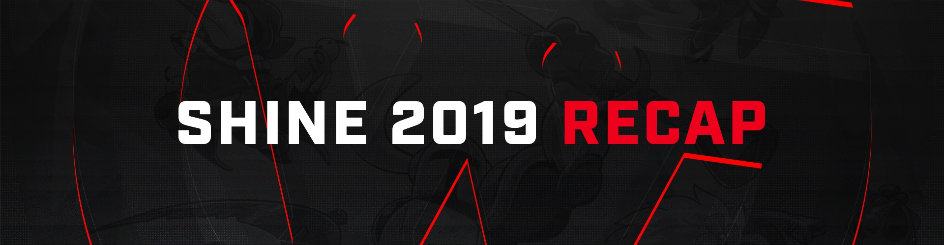 Shine 2019 Recap