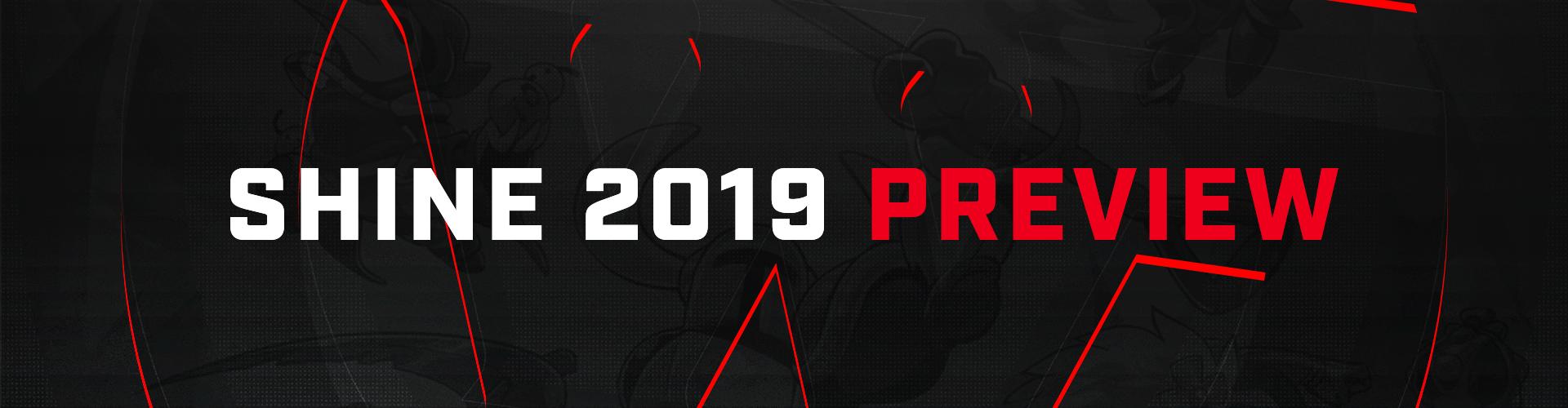 Preview : Shine 2019
