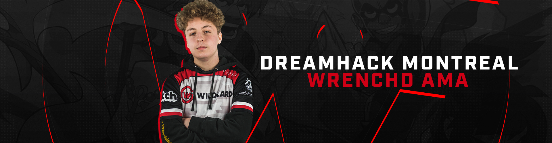 Dreamhack Preview / wrenchd AMA