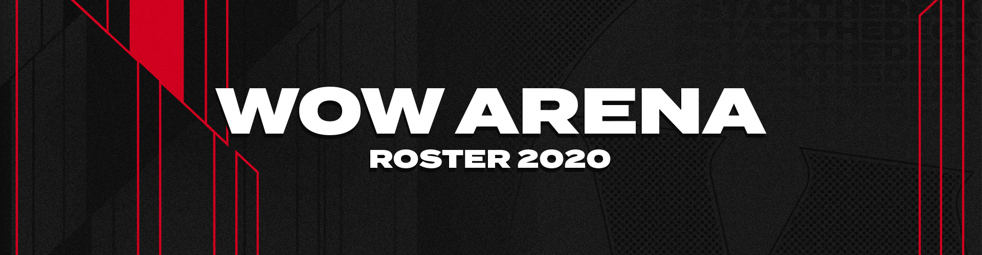 WoW Arena | Roster Announcement