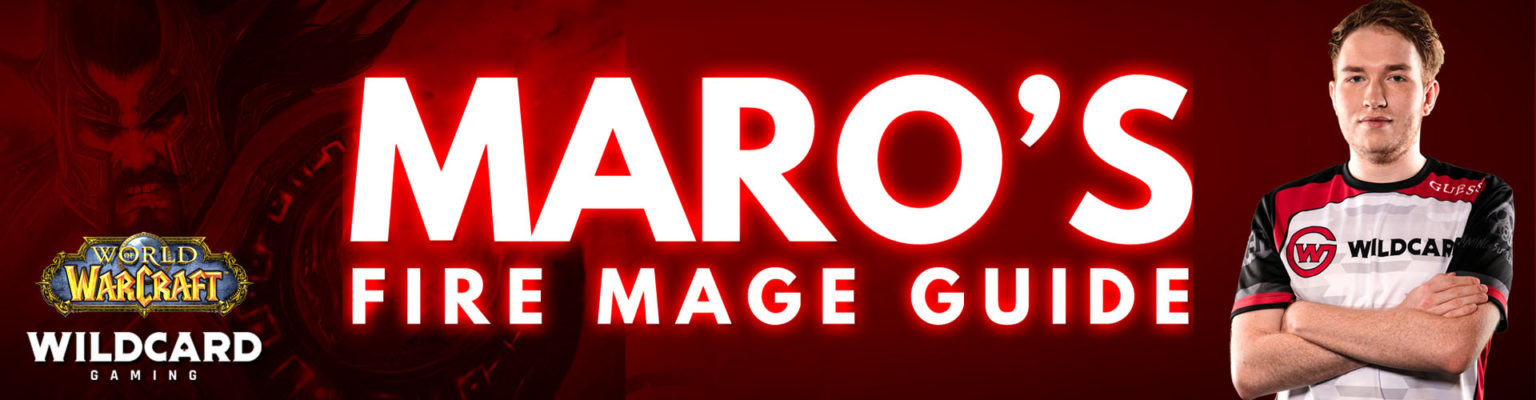 Wow Arena Maro S Fire Mage Guide Wildcard Gaming