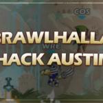 Brawlhalla Dreamhack Austin Recap