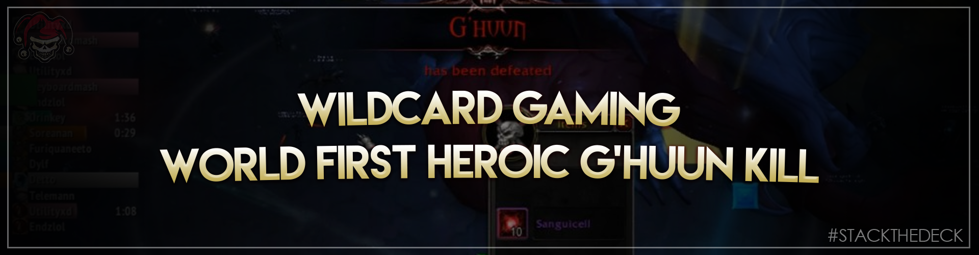 Wildcard Gaming's World-First Heroic G'Huun Kill and Thoughts on Uldir